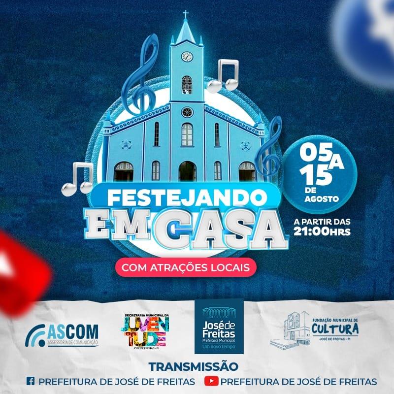 Prefeitura de José Freitas promove de 05 a 15 de agosto Projeto Festejando em Casa